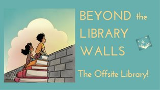 Library Services Beyond its Walls
