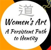 Women's Art A Persistent Path to Identity