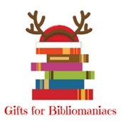 Gifts for Bibliomaniacs