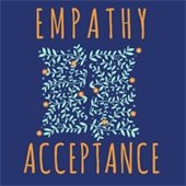 Empathy and Acceptance