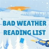 Bad Weather Reading list