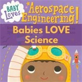 Babies Love Science