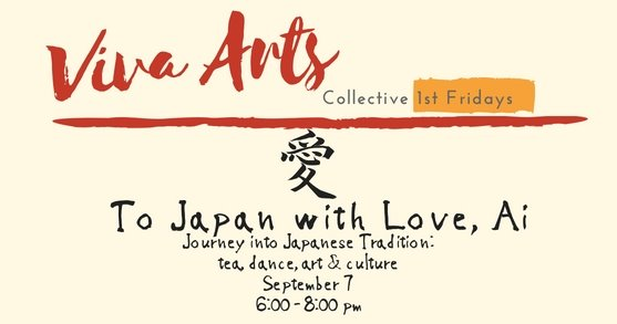 Viva Arts 1st Fridays at The Collective: 9/7 To Japan with Love