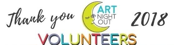 Thank you 2018 Art Night Out Vounteers