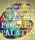 Fundraiser for the Arts Hub Nov 2. 6:30-9:30 at the Arts Hub