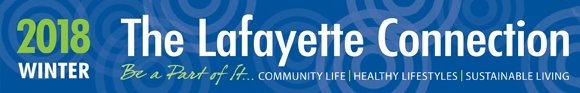 The Lafayette Connection Newsletter - Winter 2018