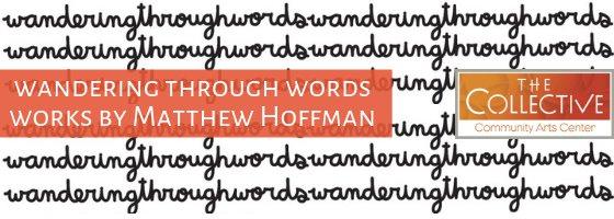Wandering Through Words art exhibit