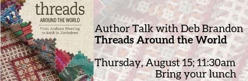 August 15; 11:30 a.m. Author Talk by Deb Brandon