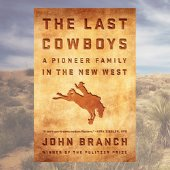 Cover of The Last Cowboy, by John Branch