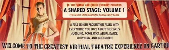In the Wings presents A Shared Stage Vol.1 Feat. Circus Foundry