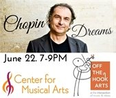 Chopin Dreams at Center for Musical Arts June 22