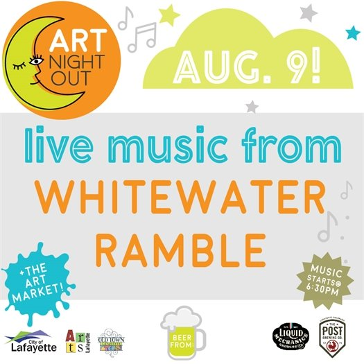 August 9, 5-9PM  Art Night Out with Whitewater Ramble 6-9PM