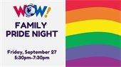 Family Pride Night at WOW! Children's Museum, 9/27