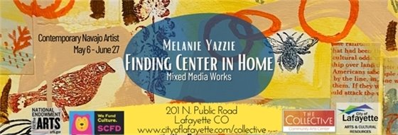 May 6-June 27 Melanie Yazzie Finding Center in Home - Contemporary Navajo Artist