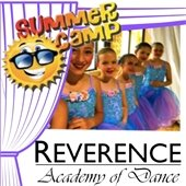 Summer Camps with Reverence Academy of Dance
