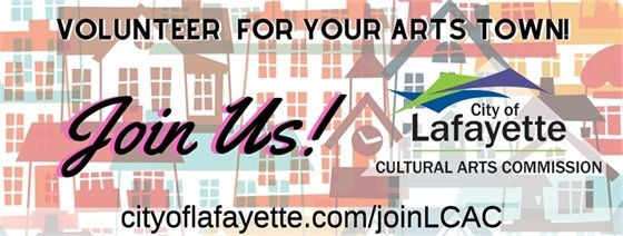 Volunteer for the City of Lafayette's Cultural Arts Commission