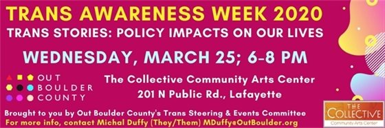 3/25; 6-8 pm Trans Awareness at The Collective, 201 N Public Rd.