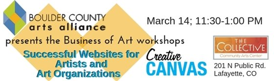Successful Websites for Artists and Art Organizations Workshop March 14; 11:30-1 PM