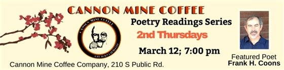 Thursday, March 12; 7 p.m. Frank H. Coons Featured Poet at Cannon Coffee