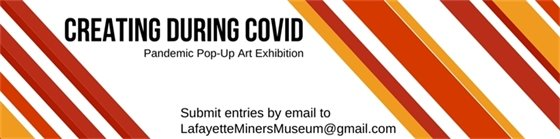 Creating During Covid Art exhibit Call for entry