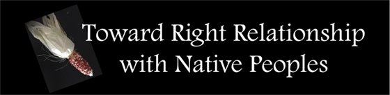 Towards Right Relationsips with Native Peoples