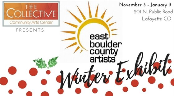 East Boulder County Artists at The Collective through January 3.
