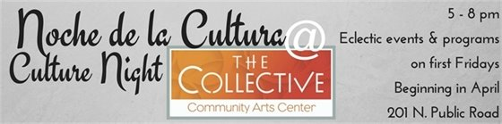 Culture Night at The Collective First Fridays 5 - 8 pm