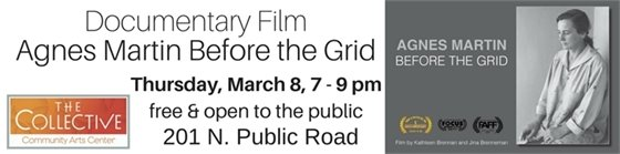 Agnes Martin Before the Grid Documentary film at The Collective March 8 at 7pm