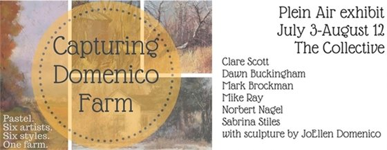 Capturing Domenico Farm Plein Air Pastel Exhibit at The Collective