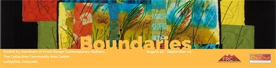 Boundaries Contemporary Quilters Exhibit at The Collective
