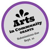 Arts in Community grants deadline Sept. 10