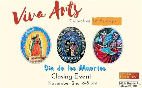 Dia de Los Muertos Closing Event at The Collective November 2, 6-8 PM