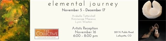 Elemental Journey Opening Reception at The Collective 11/16 6-8 p.m.