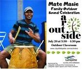 July 20 3:30-4:30 PM Arts Outside Family Celebration