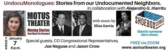 Thurs, Jan 7, 2021 7PM MOTUS Theater Presents UndocuMonologues: Stories from our Undocumented Neighbors