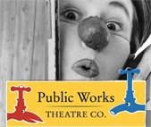 March 15 deadline for Early Bird Registration for Clown Camp by Public Works Theatre Co.