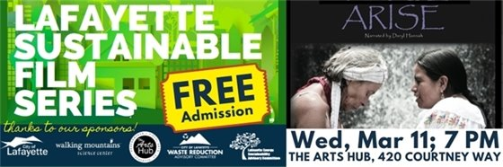 Wed, March 11; 7 p.m. Free film - ARISE - at The Arts  Hub, 420 Courtney Way