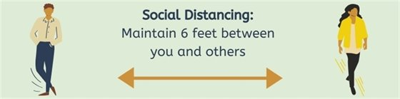 Social Distancing: Maintain 6 feet between you and others