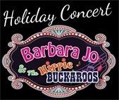 December 15; 3pm Barbara Jo and The Hippie Buckaroos