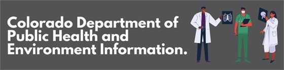 Colorado Department of Public Health and Environment Information