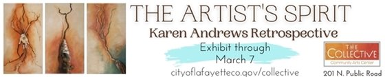 Last few days to see the Karen Andrews Retrospective exhibit at The Collective, through March 7