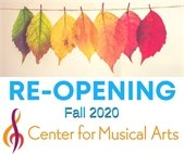 Center For Musical Arts Reopening Plan Fall 2020