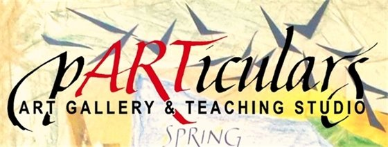 Spring Offerings at pARTiculars Art Gallery and Teaching Studio