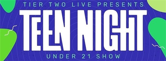 Sat. Feb. 8; 8PM Teens Only Night with Tier Two Live at Confluence Garage