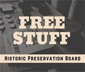 The Historic Preservation Board is giving away some old building materials