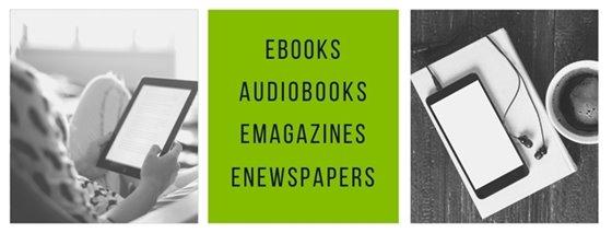 eBooks, audiobooks, digital magazines and newspapers