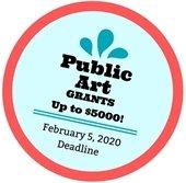 Apply by Feb. 5 Up to $5000 Public Art Grants