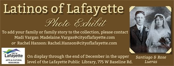 Latinos of Lafayette Photo Exhibit on display at the Lafayette Public Library