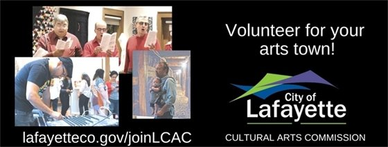 Volunteer for the Lafayette Cultural Arts Committee!