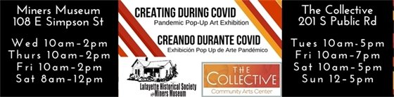 Creating During COVID exhibit on display at The Collective and Miners Museum